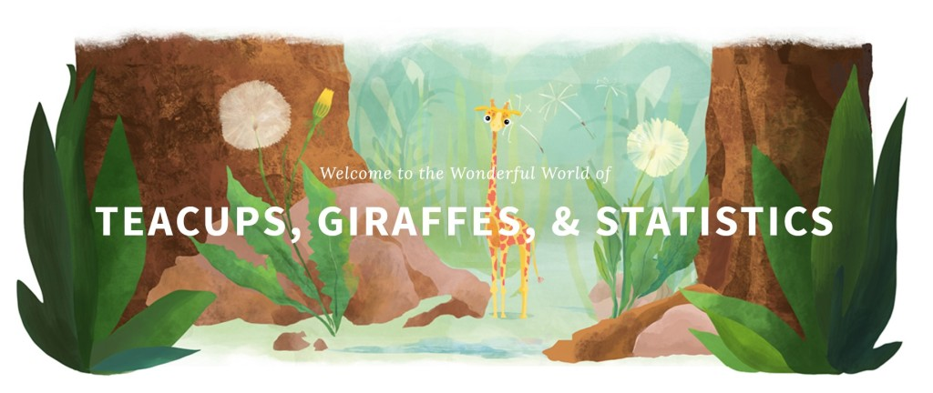 """The landing page for Teacups, Giraffes, & Statistics by Hasse Walum and Desirée de Leon. There is white text that reads """"Welcome to the Wonderful World of Teacups, Giraffes, & Statistics"""" and the background features a thin cartoon giraffe centered between two tree trunks with other plants interspersed."""